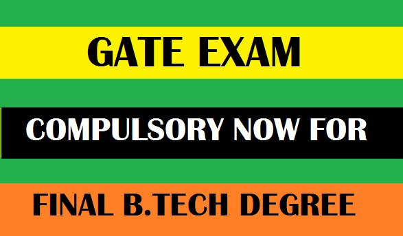 BTech Degree and Mandatory GATE